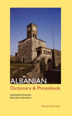 Albanian-English/English-Albanian Dictionary and Phrasebook By Hysa, Ramazan